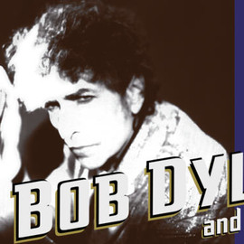 Bob Dylan - BOB DYLAN  and his Band IN SHOW&CONCERT! チケット