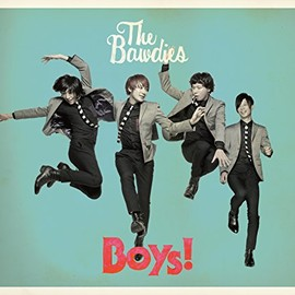 THE BAWDIES - Boys!(初回限定版)