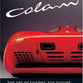 Luigi Colani - Colani: The Art of Shaping the Future