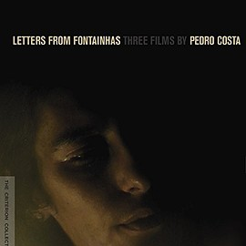 Pedro Costa - Letters from Fontainhas: Three Films by Pedro Costa