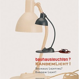 Olaf Thormann - Bauhuas Lighting? Kandemlight