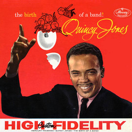 QUINCY JONES, クインシー・ジョーンズ - THE BIRTH OF A BAND