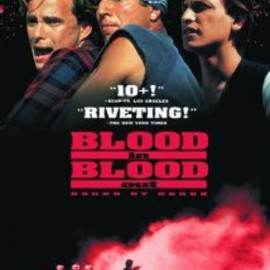 Taylor Hackford - BLOOD IN BLOOD OUT