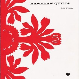 Stella M. Jones - Hawaiian Quilts