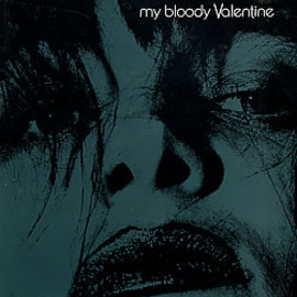 My Bloody Valentine - Feed Me With Your Kiss