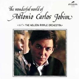 Antonio Carlos Jobim - The Wonderful World of Antonio Carlos Jobim