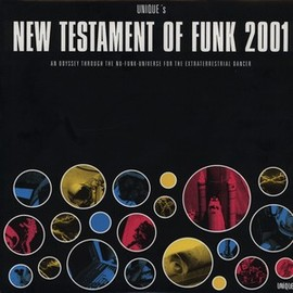 V.A. - The new testament of funk 2001 / UNIQUE