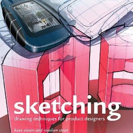 Koos Eissen, Roselien Steur - Sketching: Drawing Techniques for Product Designers