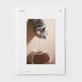 MILL magazine - ISSUE 02 - MILL magazine