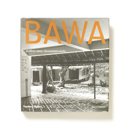Geoffrey Bawa - The Complete Work