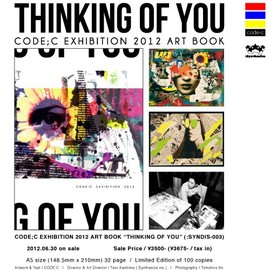 "Code;C - CODE;C EXHIBITION2012 ARTBOOK ""THINKING OF YOU"""