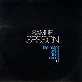 Samuel L. Session - The Man With The Case