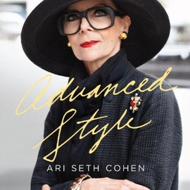 Ari Seth Cohen - Advanced Style