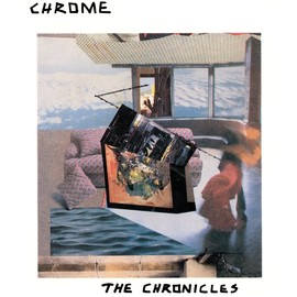Chrome - The Chronicles I & II