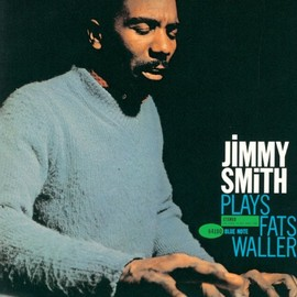 Jimmy Smith - Jimmy Smith Plays Fats Waller