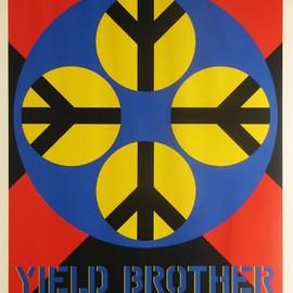 Robert Indiana - Title: Yeild Brother Year: 1971