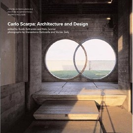 Carlo Scarpa - Carlo Scarpa: Architecture and Design