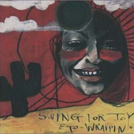 EGO-WRAPPIN' - SWING FOR JOY