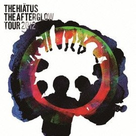 the HIATUS - The Afterglow Tour 2012