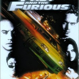 THE FAST AND THE FURIOUS - ワイルド・スピード