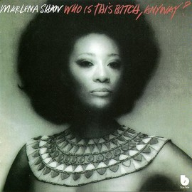 marlena shaw - who is this bitch,anyway
