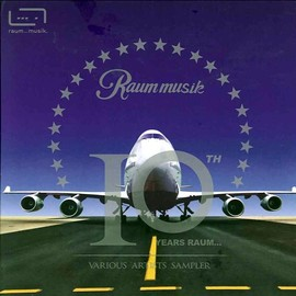 Various Artists - 10 YEARS RAUM...