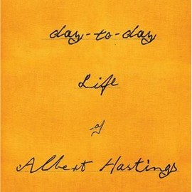 KayLynn Deveney - The Day-to-Day Life of Albert Hastings