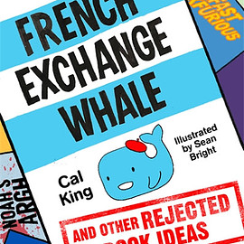 Cal King - The French Exchange Whale