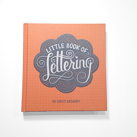 Emily Gregory - Little Book of Lettering