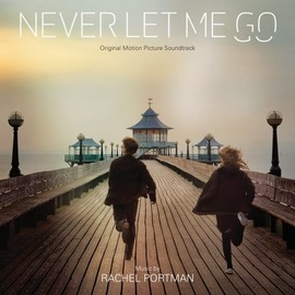 Rachel Portman - Never Let Me Go: Original Motion Picture Soundtrack