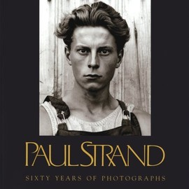 Paul Strand - Sixty Years of Photographs (Aperture Monograph)