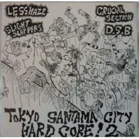 "Various Artists - V/A ""Tokyo santama city hard core! 2"""
