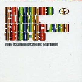 Various Artists - Crammed Global Soundclash 1980-89 (Bel)
