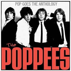The Poppees - Pop Goes The Anthology Import