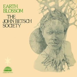 The John Betsch Society - Earth Blossom