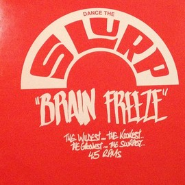 "Various - Dance The Slurp ""Brain Freeze"" 2/6"