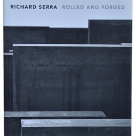 Richard Serra - Rolled and Forged Gagosian Gallery