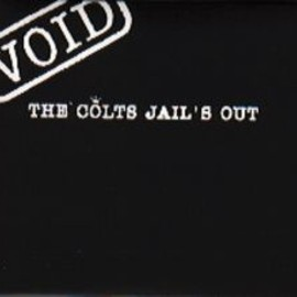 The Colts - JAIL'S OUT