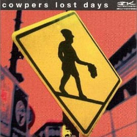 COWPERS - ロスト・デイズ