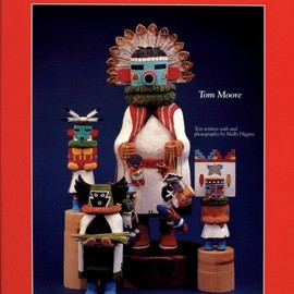 Tom Moore, Molly Higgins - Carving Traditional Style Kachina Dolls