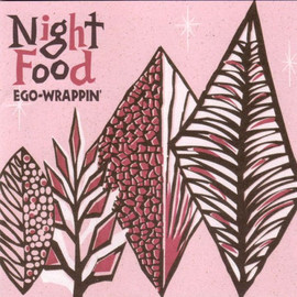 EGO-WRAPPIN' - Night Food