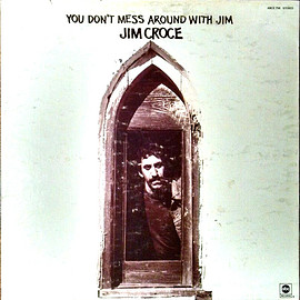 Jim Croce ‎ - You Don't Mess Around With Jim (Vinyl,LP)