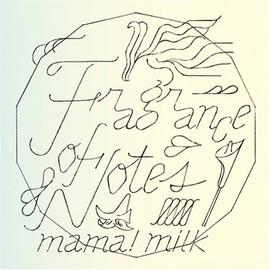mama! milk - Fragrance of Notes