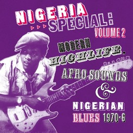 Various Artists - Nigeria Special 2: Modern Highlife 1970-6