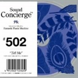 "FPM - Sound Concierge #502 ""Tell Me"" for your delightful moment"