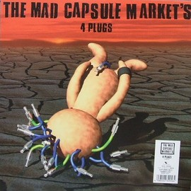 THE MAD CAPSULE MARKETS - 4 PLUGS~6 TRACKS~ [12 inch Analog]