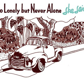 she said - So Lonely but Never Alone