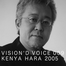 D&DEPARTMENT PROJECT - VISION'D VOICE 009 KENYA HARA 2005