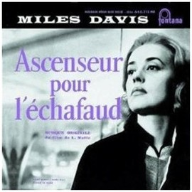 Miles Davis - Ascenseur Pour L'Echafaud (Lift To The Scaffold): Original Soundtrack