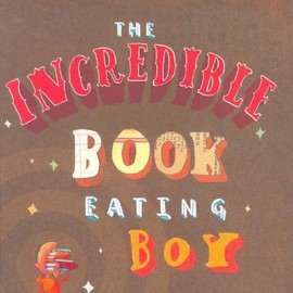 Oliver Jeffers - The Incredible Book-Eating Boy